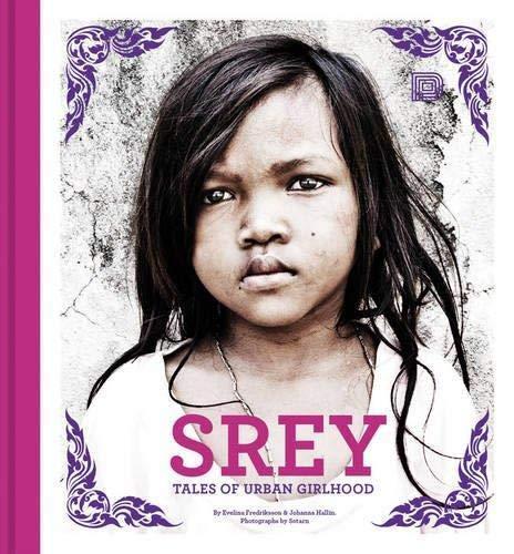9789185639977: Srey: Tales of Urban Girlhood