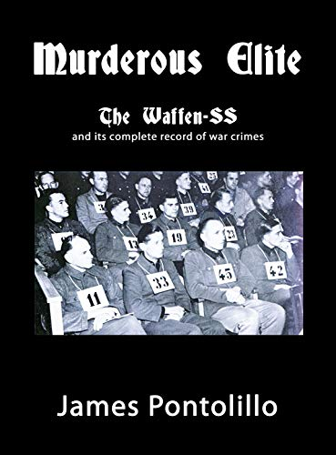 9789185657025: Murderous Elite: The Waffen-SS and Its Record of Atrocities