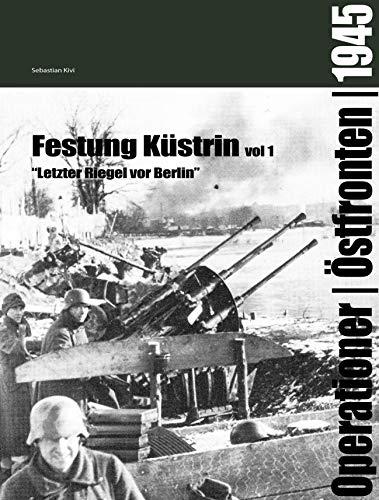 9789185657094: Festung Küstrin vol 1:
