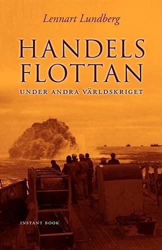9789185671519: Handelsflottan Under Andra V Rldskriget