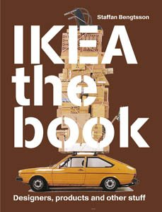 9789185689415: IKEA the Book: Designers, Products and Other Stuff (Brown Cover)