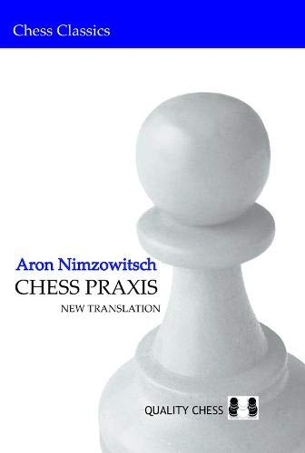 9789185779000: Chess Praxis: New Translation: New Translation (Chess Classics)