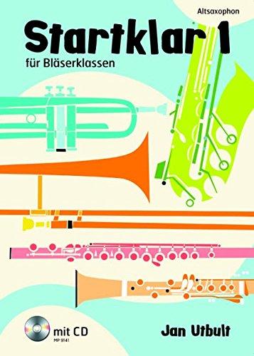 9789185791415: Startklar 1 für Bläserklassen: Altsaxophon. Band 1. Alt-Saxophon. Ausgabe mit CD