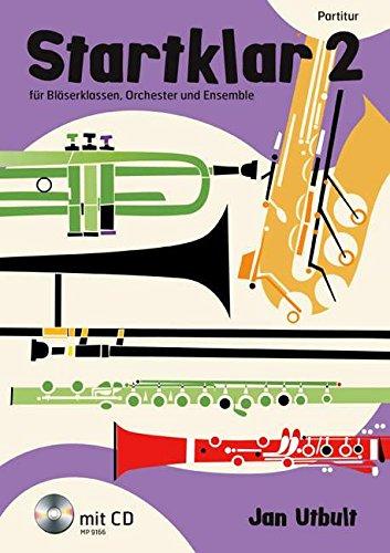 9789185791668: Startklar 2 für Bläserklassen, Orchester und Ensemble: Partitur. Band 2. Partitur