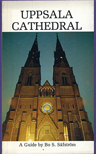 Uppsala Cathedral. A Guide. Ill. by G. Gabra. Translation by S. Lunden.