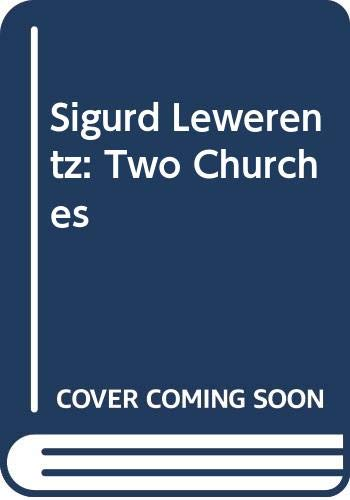 Sigurd Lewerentz : Two Churches: Claes Caldenby et