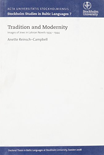 9789186071004: Tradition & Modernity: Images of Jews in Latvian Novels 1934-1944 (Stockholm Studies in Baltic Languages)