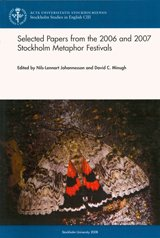 9789186071103: Selected Papers from the 2006 & 2007 Stockholm Metaphor Festivals (Stockholm Studies in English)