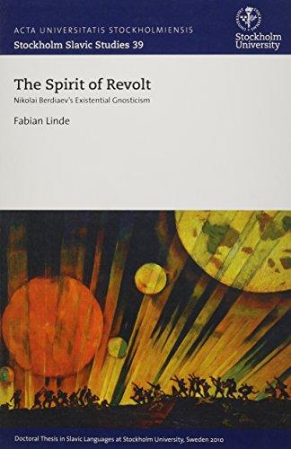 9789186071608: Spirit of Revolt: Nikolai Berdiaev's Existential Gnosticism (Stockholm Slavic Studies)