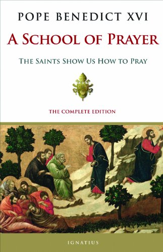 9789186176945: A School of Prayer: The Saints Show Us How to Pray, Complete