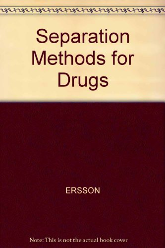 9789186274016: Separation Methods for Drugs and Related Organic Compounds, 2nd Edition