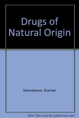9789186274429: Drugs Of Natural Origin
