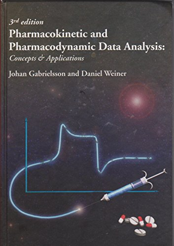 9789186274924: Pharmacokinetic and Pharmacodynamic Data Analysis: Concepts and Applications, Third Edition