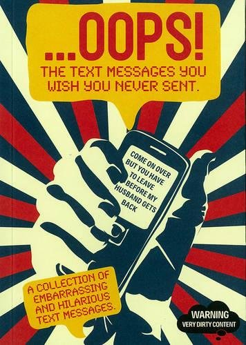 9789186283100: Oops!: The Text Messages You Wish You Never Sent