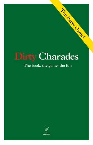 9789186283728: Dirty Charades: The Book, The Game, The Fun