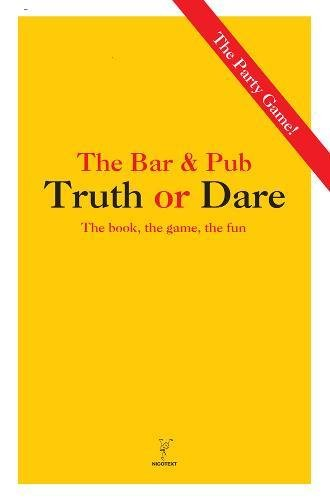 9789186283742: Truth or Dare - The Bar/Pub Version (Party Game)