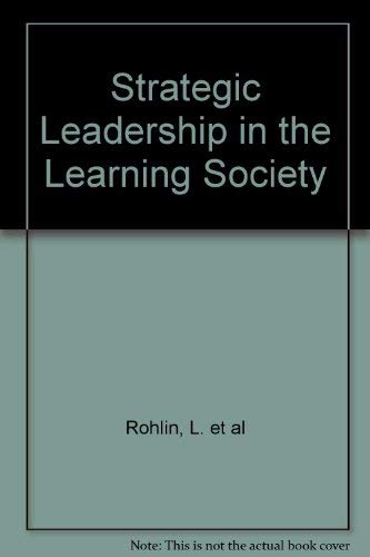 9789186312046: Strategic Leadership in the Learning Society
