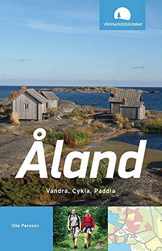 9789186433420: Åland : vandra, cykla, paddla