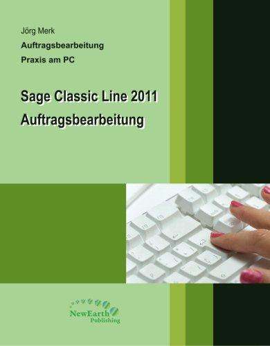9789186563264: Sage Classic Line 2011 Auftragsbearbeitung
