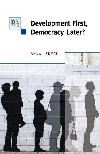 Development First, Democracy Later?: Lekvall, Anna