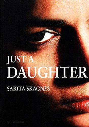 Just a Daughter: Sarita Skagnes