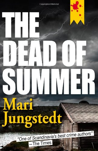 The Dead of Summer: Jungstedt, Mari