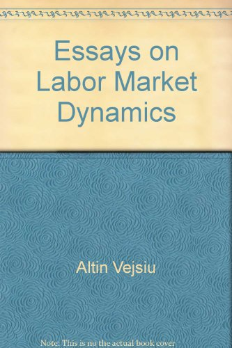 9789187268632: Essays on labor market dynamics (Economic studies)