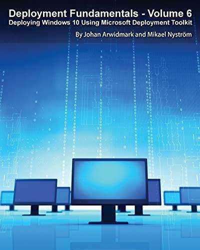 9789187445217: Deployment Fundamentals, Vol. 6: Deploying Windows 10 Using Microsoft Deployment Toolkit