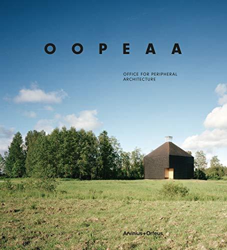 OOPEAA: Office for Peripheral Architecture: Kengo Kuma; Juulia