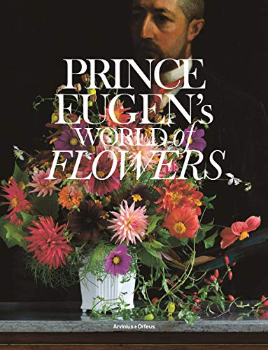 9789187543319: Prince Eugen's World Of Flowers And The Waldemarsudde Flowerpot