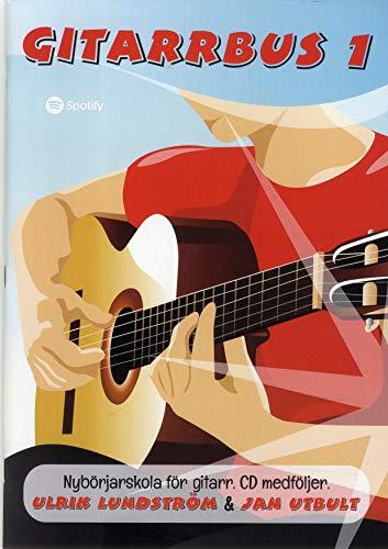 9789187631177: Gitarrbus 1 : nybörjarskola för gitarr
