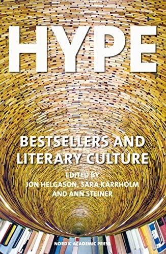 9789187675065: Hype: Bestsellers & Literary Culture