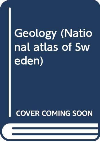 9789187760280: Geology (National atlas of Sweden)