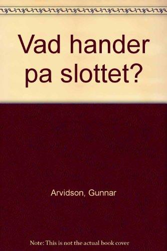 9789188238030: Vad hander pa slottet? (Swedish Edition)
