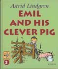 9789188374257: Emil and His Clever Pig (Emil in Lonneberga, #3)