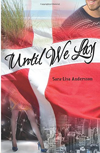 9789188385093: Until We Lay (Scandinavian Winter) (Volume 1)
