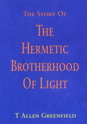 9789188708038: The Story Of The Hermetic Brotherhood Of Light