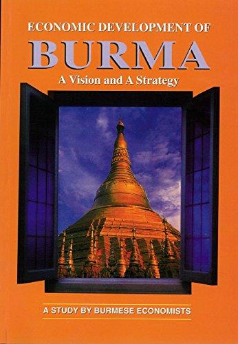 Economic Development of Burma Format: Paperback: Edited by Ronald
