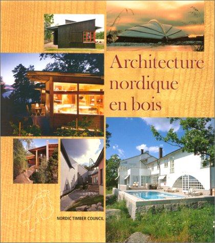 9789189002043: Architecture nordique en bois. : Norvège, Suède, Finlande