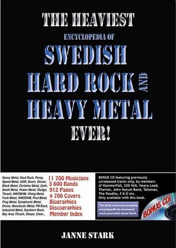 Heaviest Encyclopedia of Swedish Hard Rock and Heavy Metal Ever, The! (Hardcover): Janne Stark