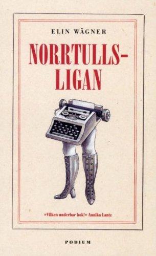 Norrtullsligan (av Elin Wagner) [Imported] [Paperback] (Swedish): Elin Wägner
