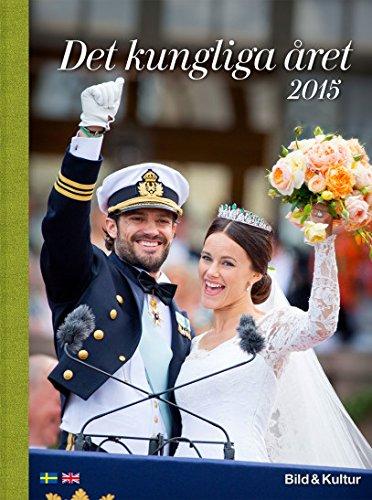 9789189210158: Det kungliga året 2015