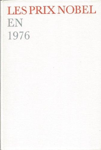 Les Prix Nobel en 1976.: Nobel Foundation ; Odelberg, W [Ed]