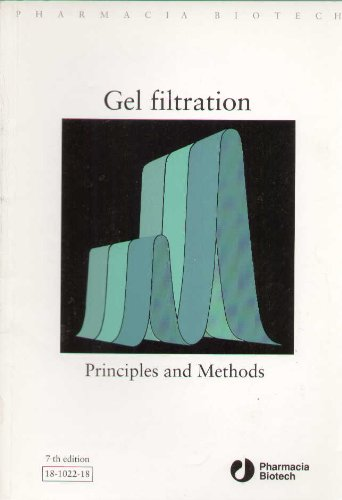 Gel Filtration: Principles and Methods.: Pharmacia Fine Chemicals
