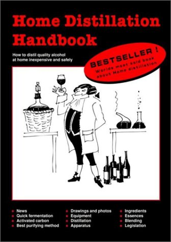 Home Distillation Handbook: Norrman, Ola