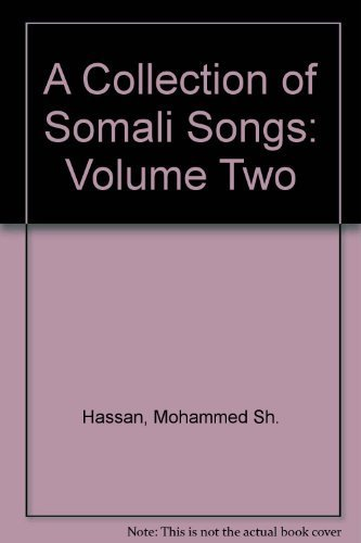 A Collection of Somali Songs: Volume Two: Hassan, Mohammed Sh.
