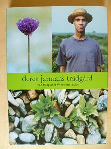 9789197257428: Derek Jarmans trädgård