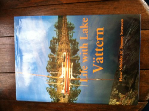 Life with Lake Vattern: Schroder, Hasse