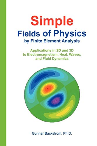 9789197555302: Simple Fields of Physics by Finite Element Analysis