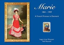9789197567190: Marie (1865-1909) – a French Princess in Denmark